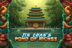 Jin Chan´s Pond of Riches