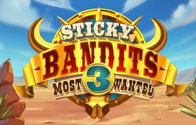 Sticky Bandits Most Wanted