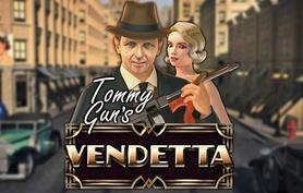 Tommy Gun's Vendetta