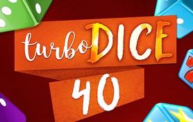 Turbo Dice 40