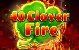 40 Clover Fire