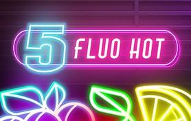 5 Fluo Hot