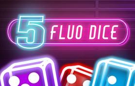 5 Fluo Dice