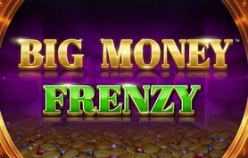 Big Money Frenzy