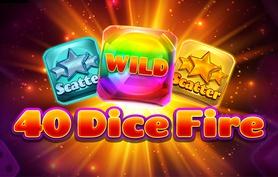 40 Dice Fire